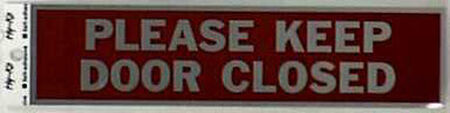 Hy-Ko English 2 in. H x 8 in. W Aluminum Sign Please Keep Door Closed