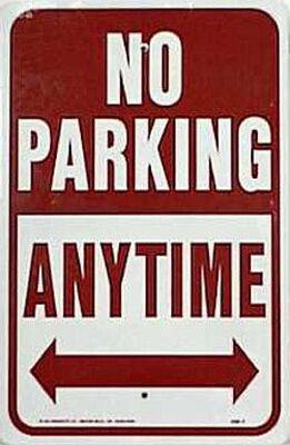 Hy-Ko English Aluminum Sign No Parking Anytime