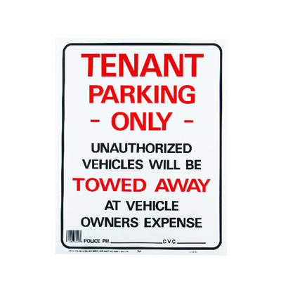 Hy-Ko English 19 in. H x 15 in. W Plastic Sign Tenant Parking Only/Unauthorized Vehicles will be